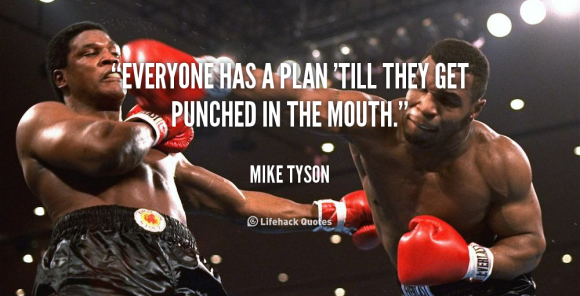 quote-mike-tyson-everyone-has-a-plan-till-they-get-6007